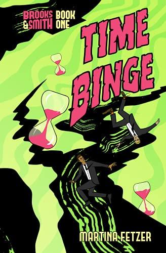 Time Binge (Brooks & Smith Book 1)