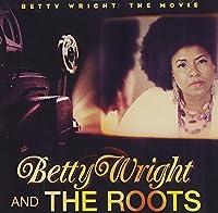 Betty Wright: The Movie by Betty Wright (2011-11-15)