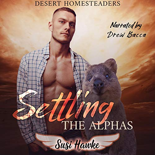 Settling the Alphas Audiobook By Susi Hawke cover art