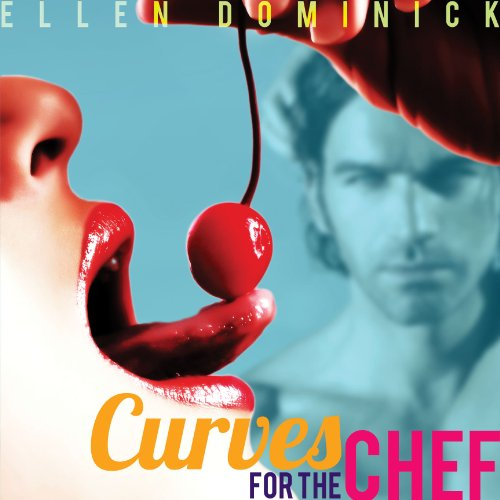 Curves for the Chef audiobook cover art