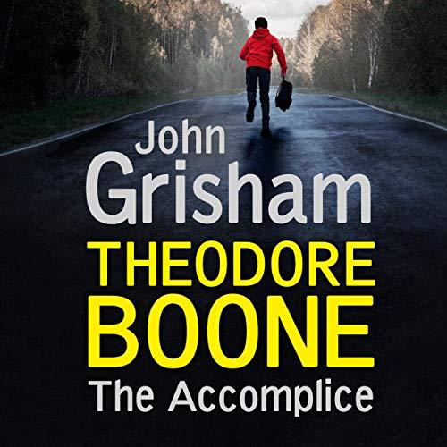 Couverture de Theodore Boone: The Accomplice