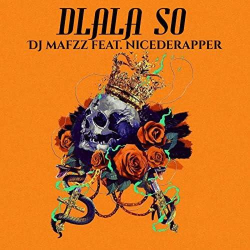 DJ Mafzz feat. NiceDeRapper