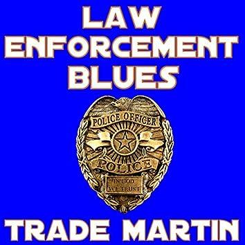 Law Enforcement Blues