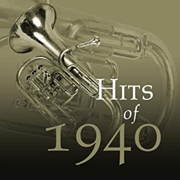 Hits Of 1940