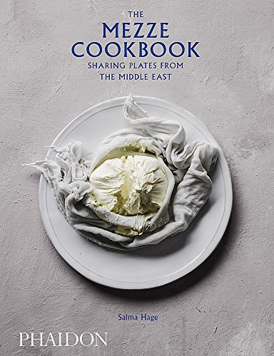The Mezze Cookbook: Sharing Plates from the Middle East (FOOD COOK)