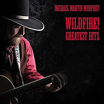Wildfire! Greatest Hits