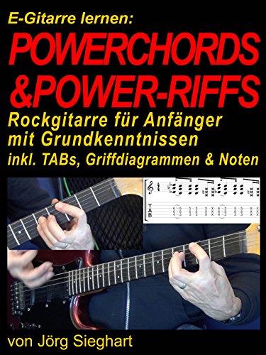 E-Gitarre lernen - Powerchords & Powerriffs - Rockgitarre für Anfänger mit Grundkenntnissen