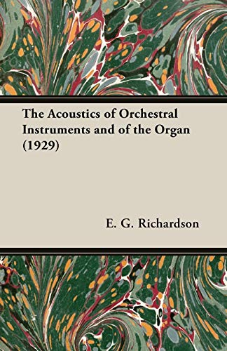 The Acoustics of Orchestral Inst...