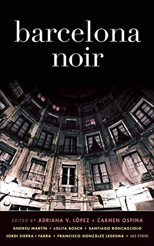 Barcelona Noir (Akashic Noir) (English Edition)