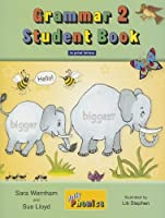 Grammar 2 Student Book: In Print Letters (American English Edition)