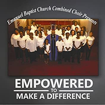 Empowered to Make a Difference