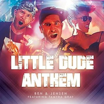 Little Dude Anthem (feat. Tamyra Gray)
