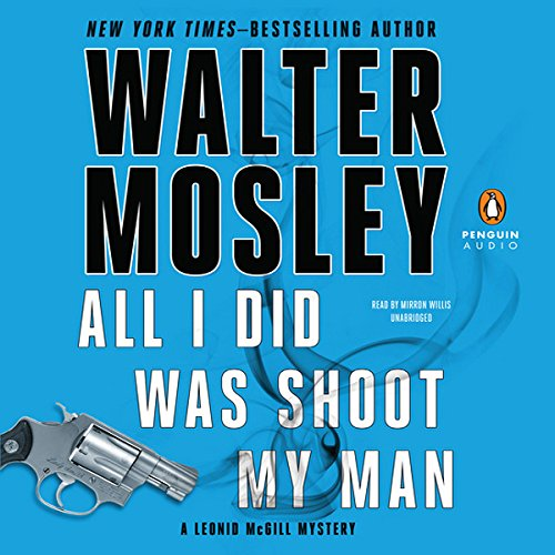 All I Did Was Shoot My Man audiobook cover art