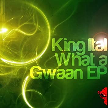 What A Gwaan EP