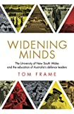 Widening Minds : The University of New South Wales and the education of Australia's defence leaders