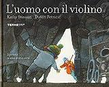 L'uomo con il violino. Ediz. a colori