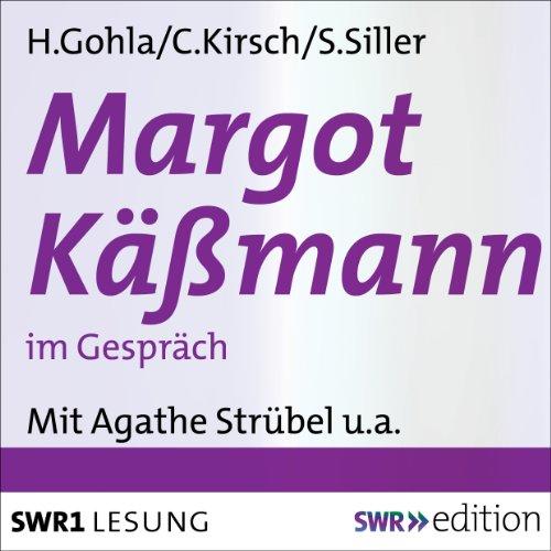 Margot Käßmann im Gespräch                   Autor:                                                                                                                                 Holger Gohla,                                                                                        Christiane Kirsch,                                                                                        Stefan Siller                               Sprecher:                                                                                                                                 Margot Käßmann,                                                                                        Agathe Strübel,                                                                                        Christiane Kirsch                      Spieldauer: 1 Std. und 53 Min.     1 Bewertung     Gesamt 5,0