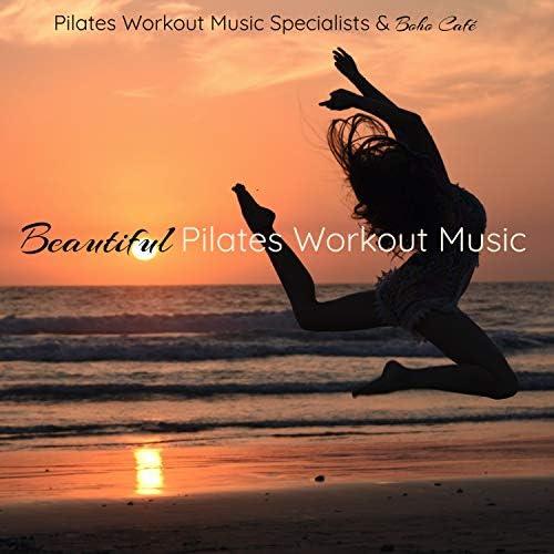 Boho Café & Pilates Workout Music Specialists