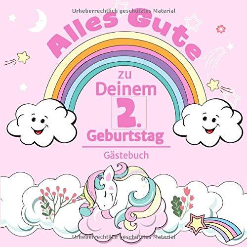 Alles Gute zu Deinem 2. Geburtstag: Einhorn Gästebuch für Mädchen I Pastell Regenbogen Cover I...