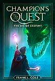 The Die of Destiny (Champion's Quest)