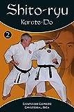 Shito-Ryu Karate-Do (primeros pasos) Vol. 2