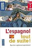 Coffret L'espagnol tout de suite ! (livre + 1 CD) de Collectif (31 janvier 2007) Poche - 31/01/2007