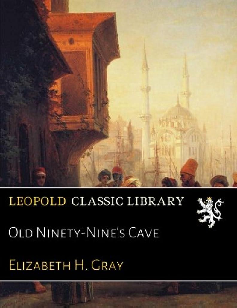 浮く鼓舞するエンジニアリングOld Ninety-Nine's Cave