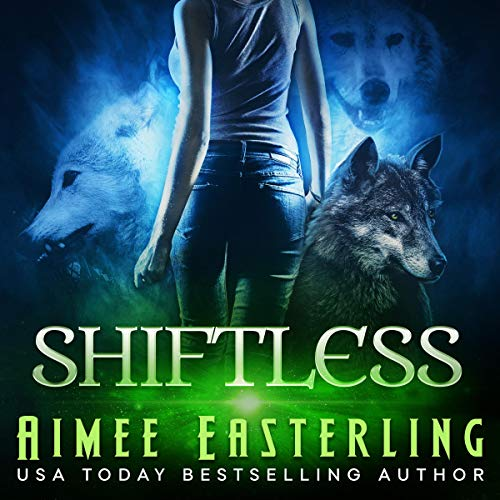 Shiftless: Werewolf Paranormal Fantasy audiobook cover art