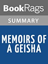 Summary & Study Guide Memoirs of a Geisha by Arthur Golden