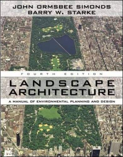 Landscape Architecture: A Manual Of Environmental...