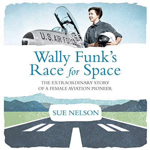 Wally Funk's Race for Space audiobook cover art