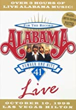 Alabama: For the Record - 41 Number One Hits Live, October 10, 1998 Las Vegas Hilton by Jeff Cook