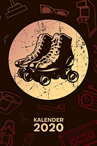 KALENDER 2020: A5 Vintage Terminplaner für Rollschuh Skater mit DATUM - 52 Kalenderwochen für Termine & To-Do Listen - Retro Roller Skates ... Rollschuhe Jahreskalender 70er Jahre Party