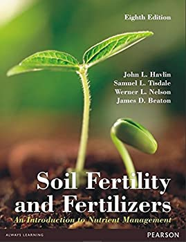 Paperback Soil Fertility and Fertilizers: An Introduction to Nutrient Management, 8th ed. Book