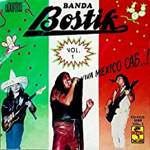 Banda Bostik Viva Mexico Cab...! Vol 1