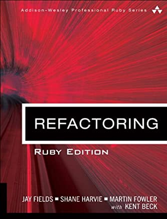 Refactoring: Ruby Edition: Ruby Edition