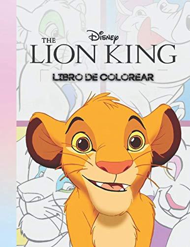 The Lion King Libro para Colorear: Disney EL REY LEÓN Libro de Colorear para Niños, Adolescentes, +40 Dibujos Únicos para Colorear de Animales De La Selva Anime.