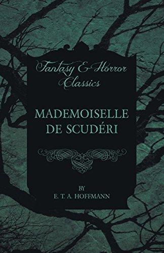 Mademoiselle de Scud??ri (Fantasy and Horror Classics) by E. T. A. Hoffmann (2015-10-16)