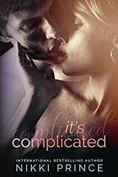 It's Complicated (Undeniable  Book 1) by [Nikki  Prince]