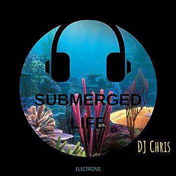 Submerged Life