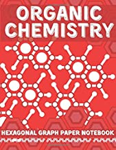 Organic Chemistry Hexagonal Graph Paper Notebook: For Drawing Organic Chemistry Structures Small Grid, Perfect for Chemistry Students, Teachers, ... x 27.94 cm)   160 Pages   1/4 inch Hexagons