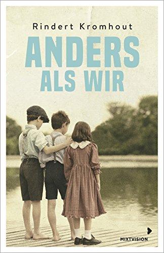 Anders als wir: Nominiert für den Deutschen Jugendliteraturpreis 2019