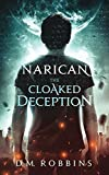 Narican: The Cloaked Deception (English Edition)...