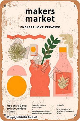 Makers Market - Cartel de metal con diseño de amor sin fin creativo, 20 x 30 cm, aspecto retro, decoración para el hogar, cocina, baño, granja, jardín, garaje, citas inspiradoras