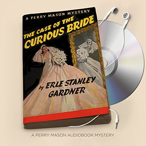 The Case of the Curious Bride audiobook cover art
