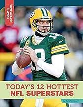 Today's 12 Hottest NFL Superstars (Today's Superstars)