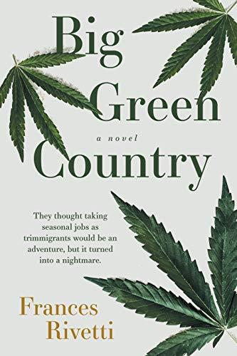 Big Green Country A Novel