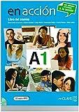 En Acción A1 - Libro del alumno + audio: Libro del alumno + CD-audio MP3 A1