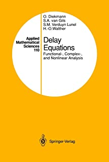 Delay Equations: Functional-, Complex-, and Nonlinear Analysis