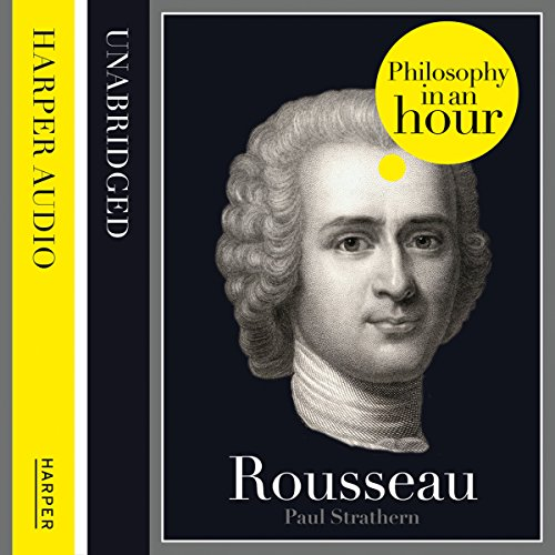 Rousseau: Philosophy in an Hour cover art